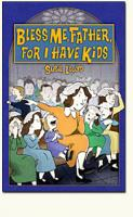 Bless Me, Father, For I Have Kids by Susie Lloyd