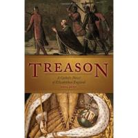 Treason: A Catholic Novel of Elizabethan England by Dena Hunt