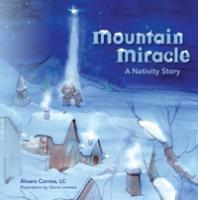 Mountain Miracle, A Nativity Story