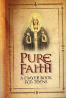 Pure Faith, A Prayer Book for Teens