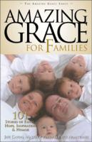 Amazing Grace for Families by Jeff Cavins, Matthew Pinto & Patti Armstrong, paperback 272 pages