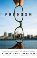 Freedom - 12 Lives Transformed by the Theology of the Body by Matthew Pinto