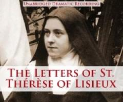 The Letters Of St. Therese Of Lisieux CD Audio Book