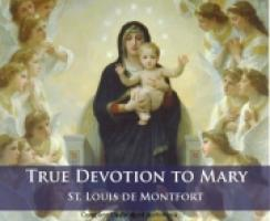 True Devotion To Mary Audio Book CD