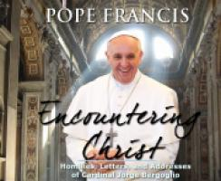 Encountering Christ - Pope Francis Audio Book