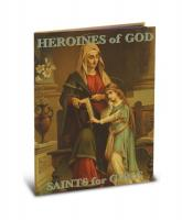 Heroines of God Saints for Girls
