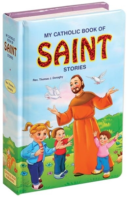 MY CATHOLIC BOOK OF SAINT STORIES 755/97