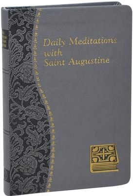 Daily Meditations with Saint Augustine 176/19