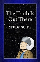 The Turth is Out There: Study Guide