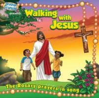 Walking with Jesus - The Rosary Prayers in Song CD