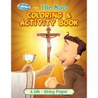 The Mass: A Brother Francis Coloring & Activity Book