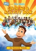 The Saints Coloring and Activity Book: Our Heavenly Friends