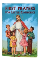 First Prayers For Little Catholics 51/04