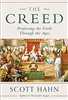 The Creed: Professing the Faith Through the Ages by Scott Hahn