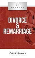 Divorce and Remarriage: 20 Answer by Jim Blackburn