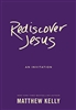 Rediscover Jesus: An Invitation by Mat