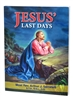 Jesus' Last Days by Most Rev. Arthur J. Serratelli 932/04
