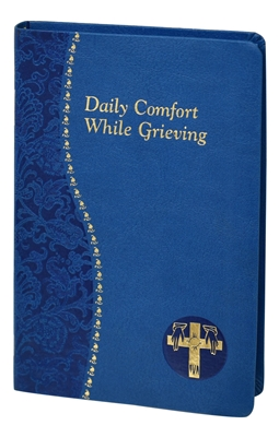 Daily Comfort While Grieving 157/19