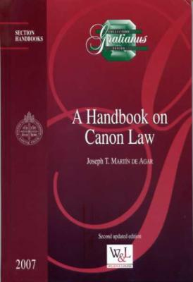 A Handbook On Canon Law by Joseph T. Martin De Agar, 2nd Updated Edition