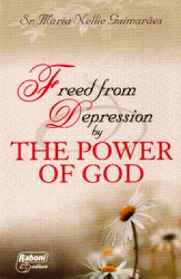 Freed from Depression by the Power of God