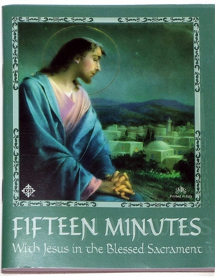 15 Minutes with Jesus in the Blessed Sacrament Bilingual
