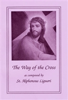 The Way of the Cross Large Print as composed by St. Alphonsus Liguori
