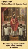 Tradition, the Latin Mass with Gregorian Chant DVD