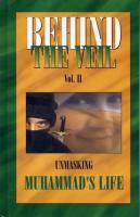 Behind the Veil, Vol II, Unmasking Muhammad's Life