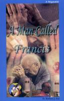 A Man Called Francis by Fr Robert J. Fox