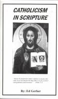 Catholicism in Scripture by Edward Gerber