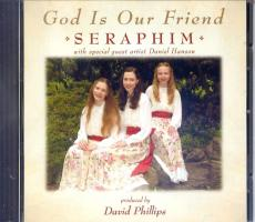 God is Our Friend CD, Produced by David Phillips