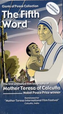 Mother Teresa of Calcutta - The Fifth Word Video DVD