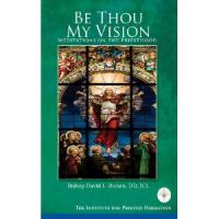 Be Thou My Vision by Bishop David L. Ricken