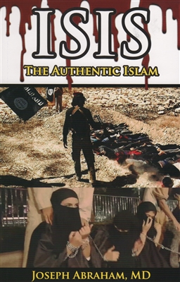Isis, the Authentic Islam by Joseph Abraham, MD