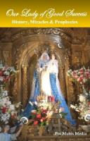 Our  Lady of Good Success--History, Miracles & Prophecies DVD