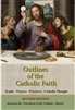 Outlines of the Catholic Faith