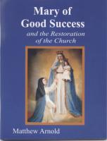 Mary of Good Success by Matthew Arnold