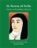 St. Teresa of Avila: Teaches us Friendship with Jesus Coloring Book