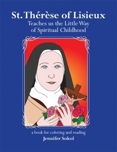 St. Therese of Lisieux: Teaches us the Little Way of Spiritual Childhood Coloring Book