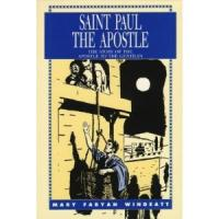 Saint Paul the Apostle: The Story of the Apostle to the Gentiles