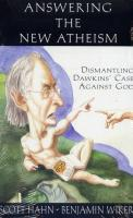 Answering the New Atheism, Dismantiling Dawkins' Case Against God