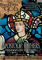 Apostolic Fathers, Handing on the Faith DVD