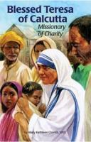 Blessed Teresa of Calcutta, Missionary of Charity
