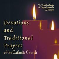 Devotions & Traditional Prayers of the Catholic Church CD