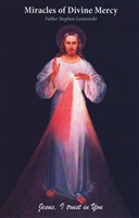 Miracles of Divine Mercy by Father Stephen Lesniewski