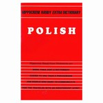 "Polish Handy ""Extra"" Dictionary: Contains a basic English-Polish dictionary with the most common phrases and expressions listed by key words, a Polish-English list of Subjects, a Reference on numbers, time, and measurements, and much more!"