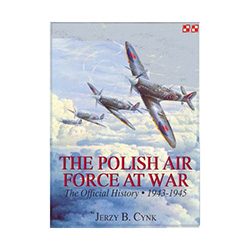 The Polish Air Force At War - Vol. 2 1943 - 1944 - PAF fighter, bomber, and reconnaissance operations prior to and during the Normandy invasion; operations in support of the Polish Home Army and Freedom Fighters; Polish air unit operations on the Russian