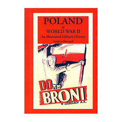 Poland's participation in World War II is generally little known in the West and is often reduced to stereotypes advanced by the media: German planes attacking the civilian population in 1939 and Polish cavalry charging German tanks.