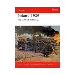 Poland 1939:  The Birth of Blitzkrieg