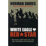 A masterly account of the surprisingly little-known Polish-Soviet War of 1919-20, a decisive battle that largely determined the course of European history for the next twenty years. In White Eagle, Red Star, distinguished historian Norman Davies gives us